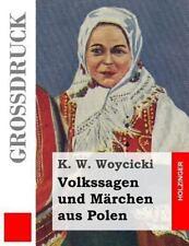 Volkssagen Und Märchen Aus Polen, Paperback by Woycicki, K. W., Brand New, Fr...