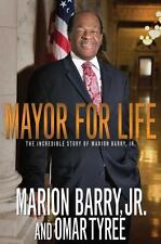 Mayor for Life: The Incredible Story of Marion Barry, Jr., Barry Jr., Marion, 15