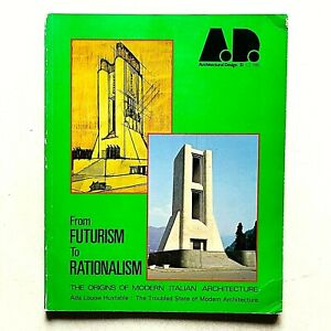 A.D. Architectural Design 1981 From futurism to rationalism Italian Architecture
