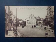 L485. Cpa. Beaucourt. Haut Rhin. Place Centrale