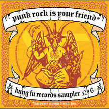 Punk Rock Is Your Friend Kung Fu Records Sampler # 6 Vandals Circle Jerks H2O CD