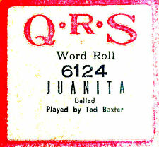 QRS Word Roll JUANITA Ted Baxter 6124 Hand Played Player Piano Roll