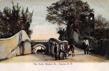Nassau, Bahamas ~ The Arch & Market Street, Cart, People ~ c. 1902