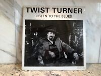 Twist Turner - Listen to the Blues Vinyl Record LP SEALED 1983 Chicago Blues
