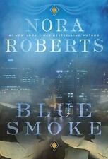 BLUE SMOKE BY NORA ROBERTS (2015) BRAND NEW TRADE PAPERBACK - FREE SHIPPING