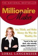 The Millionaire Maker by Loral Langemeier ( 1st edition Paperback)
