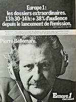 PUBLICITÉ DE PRESSE 1977 EUROPE 1 AVEC PIERRE BELLEMARE 13H30-14H