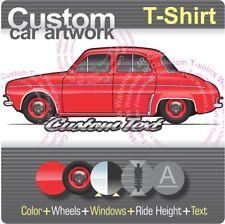Custom T-shirt 1956-58 59-60 61-1967 Renault Alfa Romeo Dauphine Henney Kilowatt
