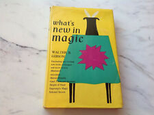 Whats New In magic By Walter B. Gibson