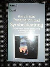 Imagination Und Symboldeutung - Henry G. Tietze