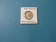 1945 p Choice AU 90% Silver Mercury Dime