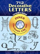 712 Decorative Letters CD-ROM and Book (Dover Electronic Clip Art)