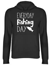 Everyday Fishing Day Mens Womens Hooded Top Hoodie