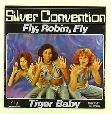 "7"" single-Silver Convention-Fly, Robin, Fly/tiger Baby - #s1142"