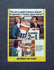 K556- Advertising Pubblicità -1973- DASH 2X1 , PIU' BIANCO NON SI PUO'