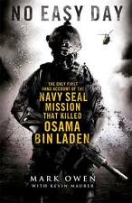 No Easy Day: The Only First-hand Account of the Navy Seal Mission that Killed Os