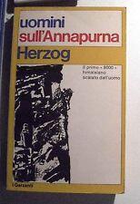 LIBRO UOMINI SULL'ANNAPURNA HERZOG I GARZANTI 1970