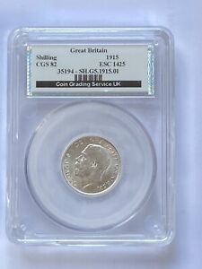George V 1915 Shilling - Graded By CGS 82