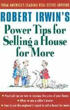 Robert Irwin's Power Tips for Selling a House for More Irwin, Robert Paperback