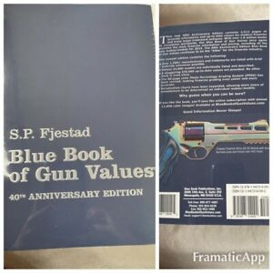 S.P. Fjestad Blue Book of Gun Values 40th Anniversary Edition ( Sealed ) New!