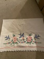 Vintage Embroidered Pillowcase Blue Birds Pink Wreath flowers Single