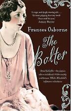 """""""VERY GOOD"""" Osborne, Frances, The Bolter: Idina Sackville - The woman who scanda"""