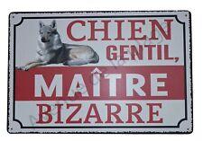 """Plaque humoristique Attention au chien """"Chien gentil, maître bizarre """"  NEUF"""