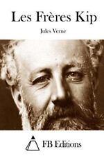 Les Frères Kip by Jules Verne (2015, Paperback)