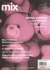 NEW MIX Issue 32 Two 2013 Spring Summer 2014 Interior Design Trends Architecture