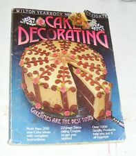 Wilton Yearbook 1980 Cake Decorating Cake Times Are The Best Times