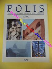 book libro POLIS IDEE E CULTURA NELLE CITTA' PISA anno III n 10 KOINE (LG1)