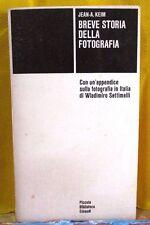 Keim BREVE STORIA DELLA FOTOGRAFIA - Piccola Biblioteca Einaudi 1976 seconda ed.