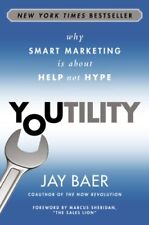 Youtility: Why Smart Marketing Is about Help Not H