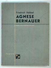 HEBBEL FRIEDRICH AGNESE BERNAUER ROSA E BALLO 1944 I° EDIZ. TEATRO 1