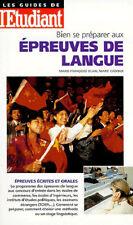 BIEN SE PREPARER AUX EPREUVES DE LANGUE, Concours, Tests, Examens, Entretiens
