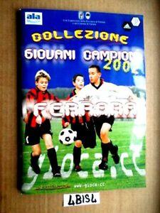 COLLEZIONE GIOVANI CAMPIONI 2002 SQUADRE DI FERRARA MANCANO 7 FIGURINE   (4BIS4)