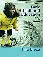 Early Childhood Education by Bruce, Tina-ExLibrary
