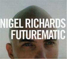 Futurematic by Nigel Richards (CD, Oct-2002, Six-Eleven/System Recordings) NEW