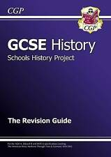 GCSE History Schools History Project the Revision Guide (A*-G Course) by CGP Bo…