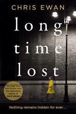 Excellent Thriller! Long Time Lost by Chris Ewan (British Crime Thriller)
