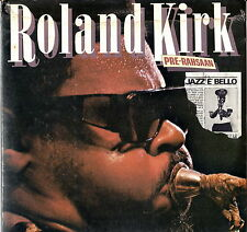 "ROLAND KIRK - Pre-Rahsaan 1978 2 LP 12"" SIGILLATO Rarità"
