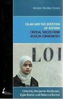 Islam and the Question of Reform by Barlow, Rebecca L.|Baxter, Kylie|MacQueen, B