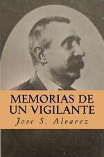 Memorias de un Vigilante by José S. Alvarez (2016, Paperback)