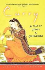 NEW Curry: A Tale of Cooks and Conquerors by Lizzie Collingham