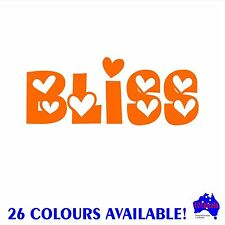BLISS vinyl sticker wall,window,bathroom,home decor quotes,car,caravan decal.DIY