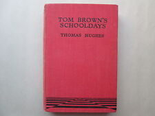 TOM BROWN'S SCHOOLDAYS by An Old Boy Thomas Hughes FOULSHAM'S LIBRARY London HC