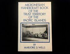 MICRONESIAN HANDICRAFT BOOK OF THE TRUST TERRITORY PACIFIC ISLANDS  FIGURES 1982