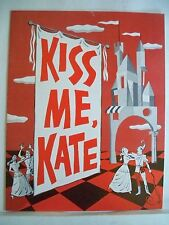 KISS ME KATE Souvenir Program MARGUERITE PIAZZA / TED SCOTT Musical Theatre 1963