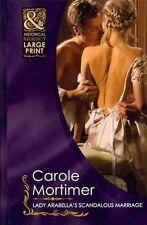 Lady Arabella's Scandalous Marriage (Historical Lp), Carole Mortimer, Very Good