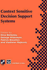 Context-Sensitive Decision Support Systems (IFIP Advances in Information and Com